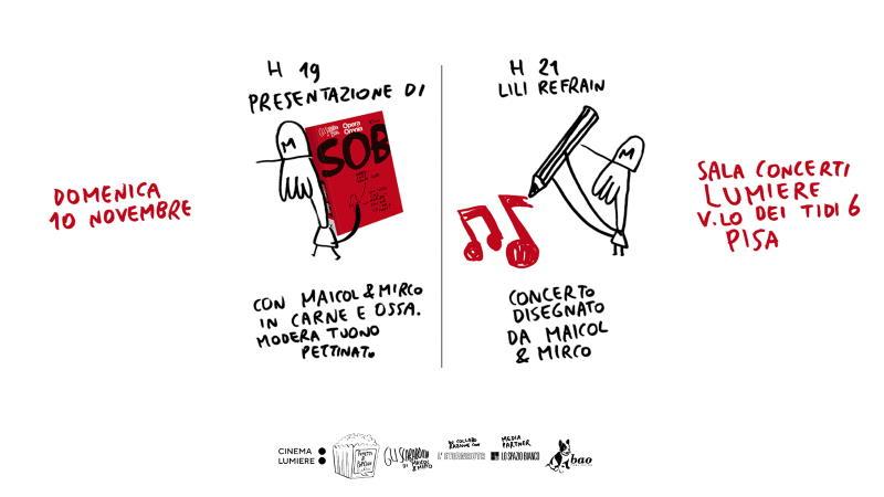 Un concerto disegnato con Maicol & Mirco e Lili Refrain a Pisa