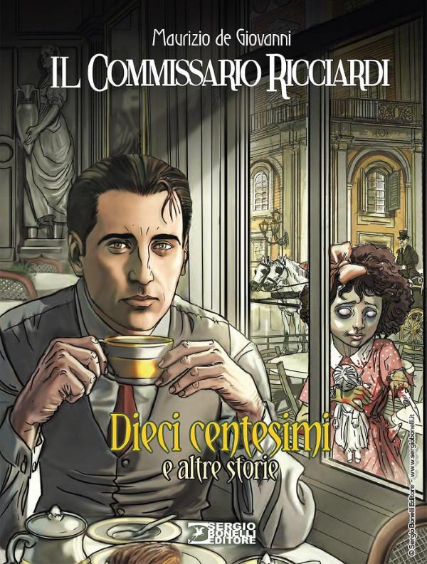 Dieci centesimi e altre storie - 4 racconti per il commissario Ricciardi_Recensioni