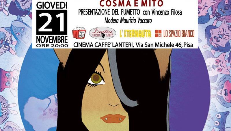 """A Pisa Vincenzo Filosa con """"Cosma e Mito"""" per Fumetti & PopCorn"""