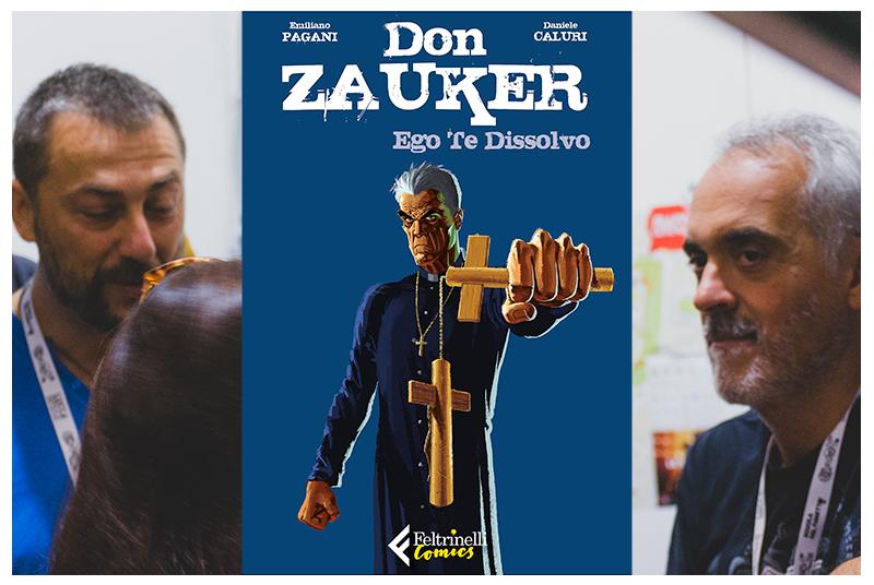 """Don Zauker diventa """"grande"""": intervista a Emiliano Pagani e Daniele Caluri"""