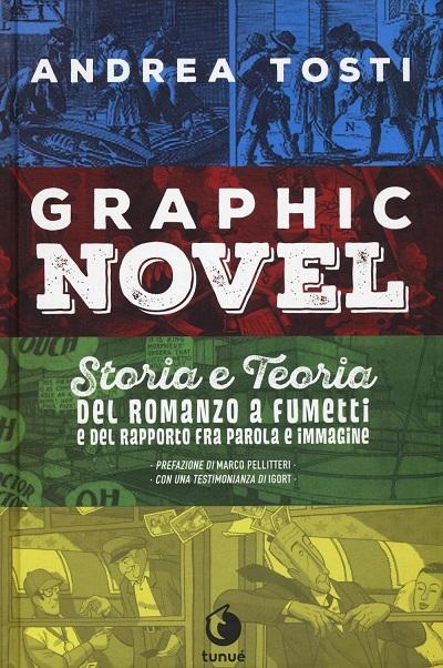 Graphic novel di Tosti: il fumetto incontra il romanzo_Recensioni