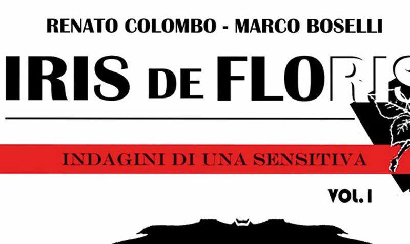 Iris de Floris #1 – Omicidio (Colombo, Boselli)