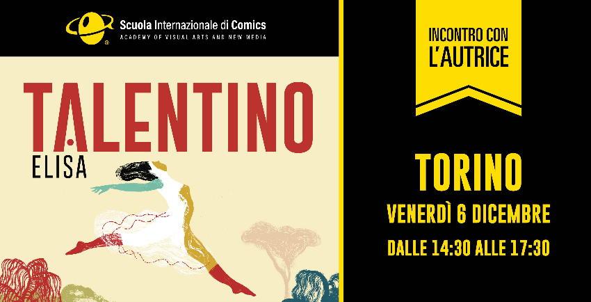 Elisa Talentino ospite della Scuola Internazionale di Comics a Torino