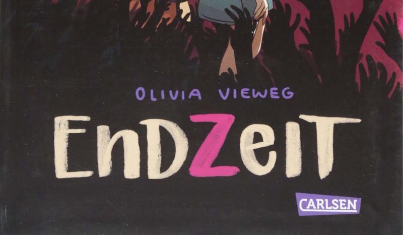 Cronache tedesche: Endzeit di Olivia Vieweg