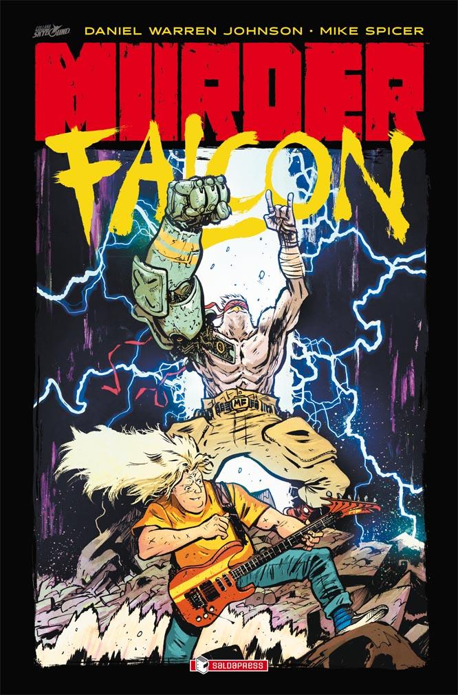 """E' uscito""""Murder Falcon"""" di Daniel Warren Johnson"""