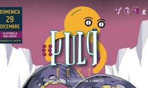 Il PULP Fest è un piccolo miracolo
