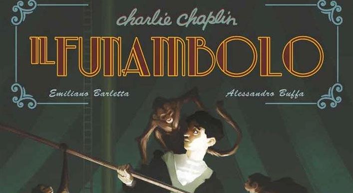Charlie Chaplin: il funambolo (Barletta, Buffa)