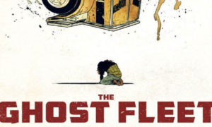 The Ghost Fleet: il buddy comic di Cates e Johnson