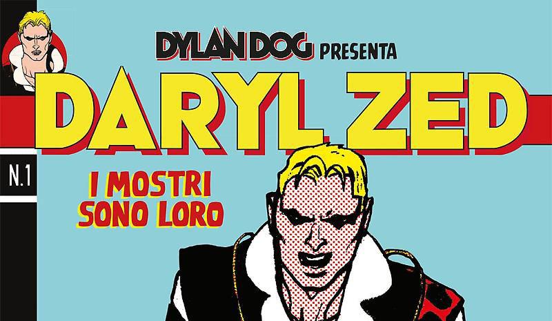 Dylan Dog presenta Daryl Zed