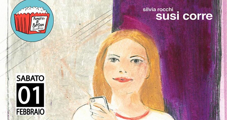 """Silvia Rocchi a Pisa per Fumetti&Popcorn con """"Susi corre"""""""