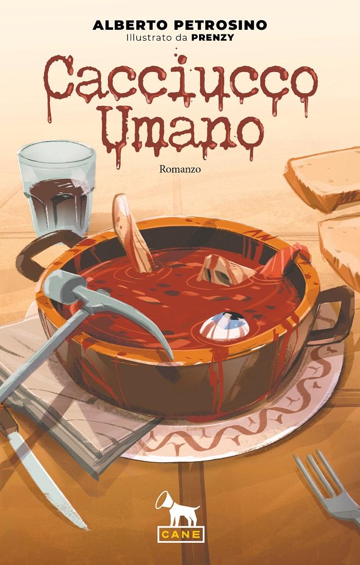"""""""Caciucco umano"""" è l'ibrido tra romanzo e fumetto di Alberto Petrosino e Prenzy"""