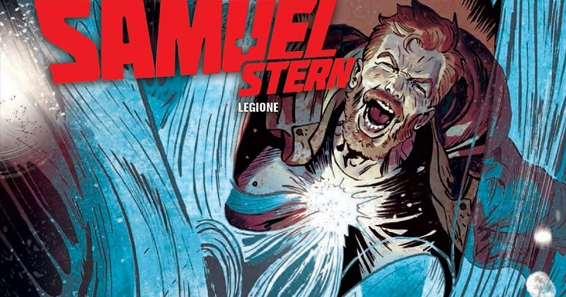 Samuel Stern #3 – Legione (Fumasoli, Filadoro, Perugini)