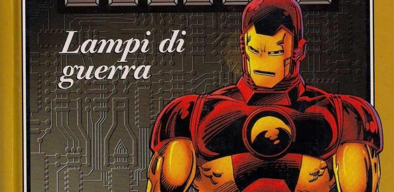 John Byrne e John Romita Jr – Iron Man, Lampi di guerra