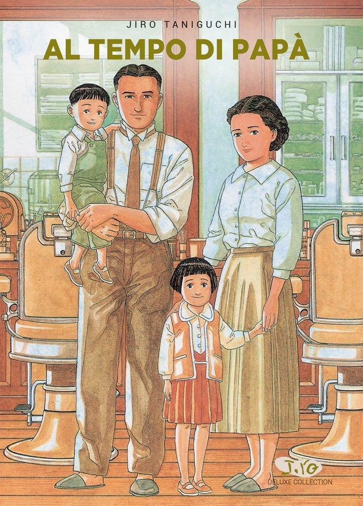 Al tempo di Papà - Jiro Taniguchi