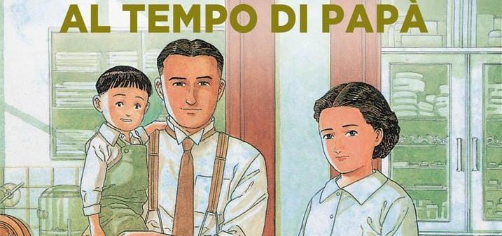 Jiro Taniguchi – Al tempo di papà