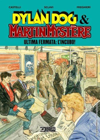 dylan_dog___martin_mystere__ultima_fermata_l_incubo