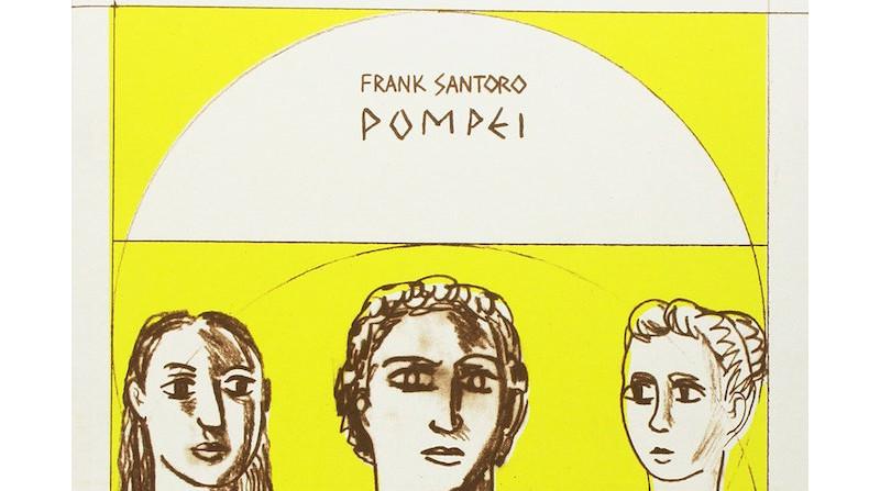 Pompei di Frank Santoro: disegnando l'amore per il disegno