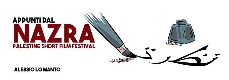 """NAZRA: uno """"sguardo"""" sulla Palestina di oggi"""