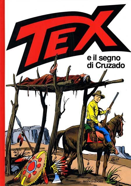 Guido Nolitta e Aurelio Galleppini – Tex e il segno di Cruzado