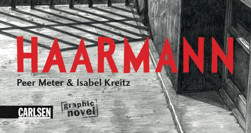 Cronache Tedesche: Haarmann di Peer Meter e Isabel Kreitz
