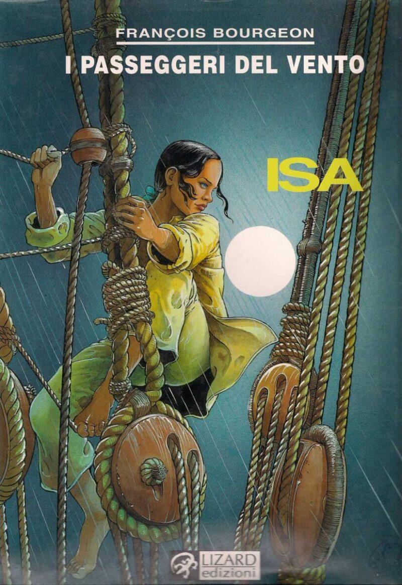 François Bourgeon – Isa (I passeggeri del vento)