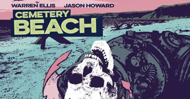 Cemetery Beach: a rotta di collo con Ellis e Howard