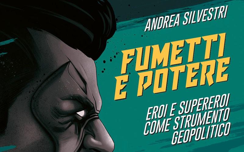 """NPE presenta il saggio """"Fumetti e potere"""""""
