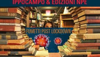 Fumetti post lockdown NPE Ippocampo