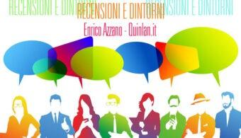 Recensioni e Dintorni_Enrico Azzano