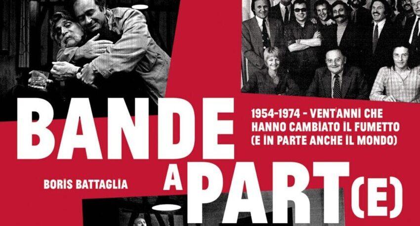 """""""Bande a part(e) – 1954-1974"""" un nuovo saggio da Oblò APS"""