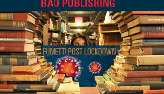 Fumetti post lockdown BAO