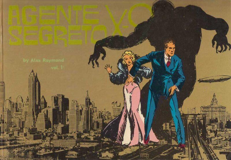 Dashiell Hammett e Alex Raymond – Agente Segreto X-9 Volume 1