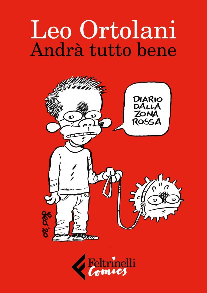 """""""Andrà tutto bene"""" di Leo Ortolani è in libreria"""
