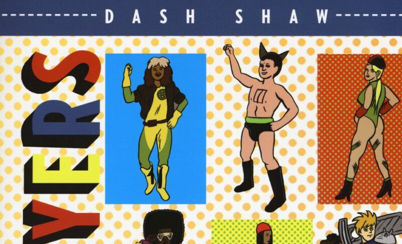 Le cosplayer di Dash Shaw: sotto il vestito tutto