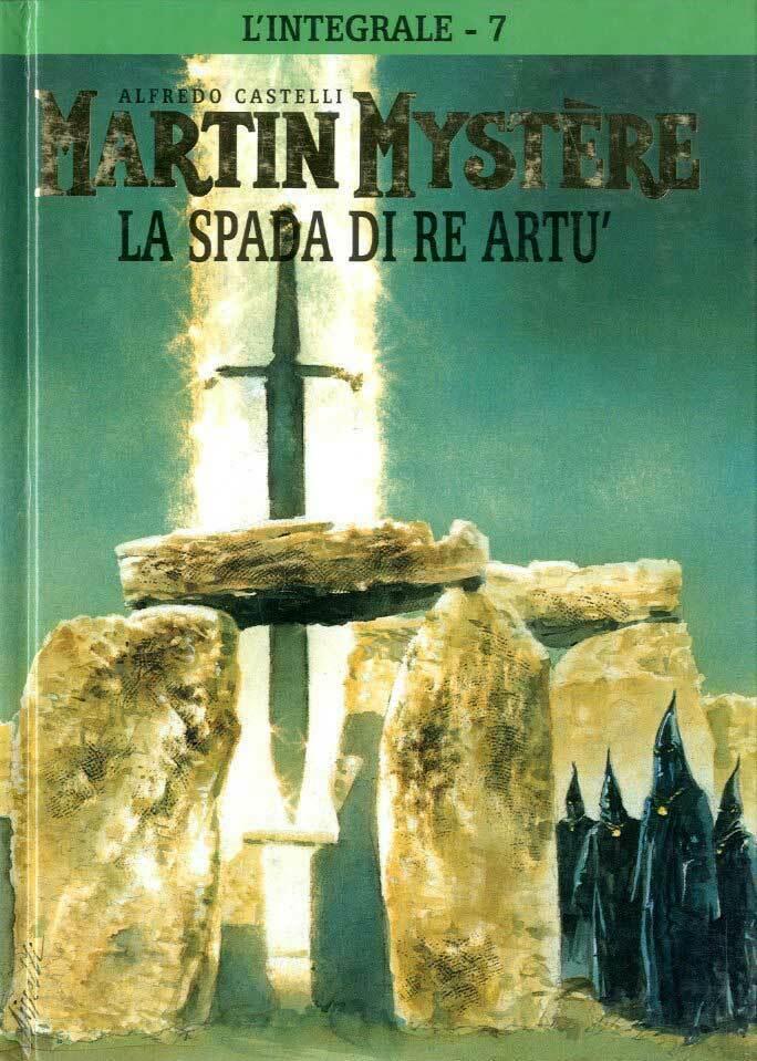Alfredo Castelli e Giancarlo Alessandrini – Martin Mystère, La Spada di Re Artù