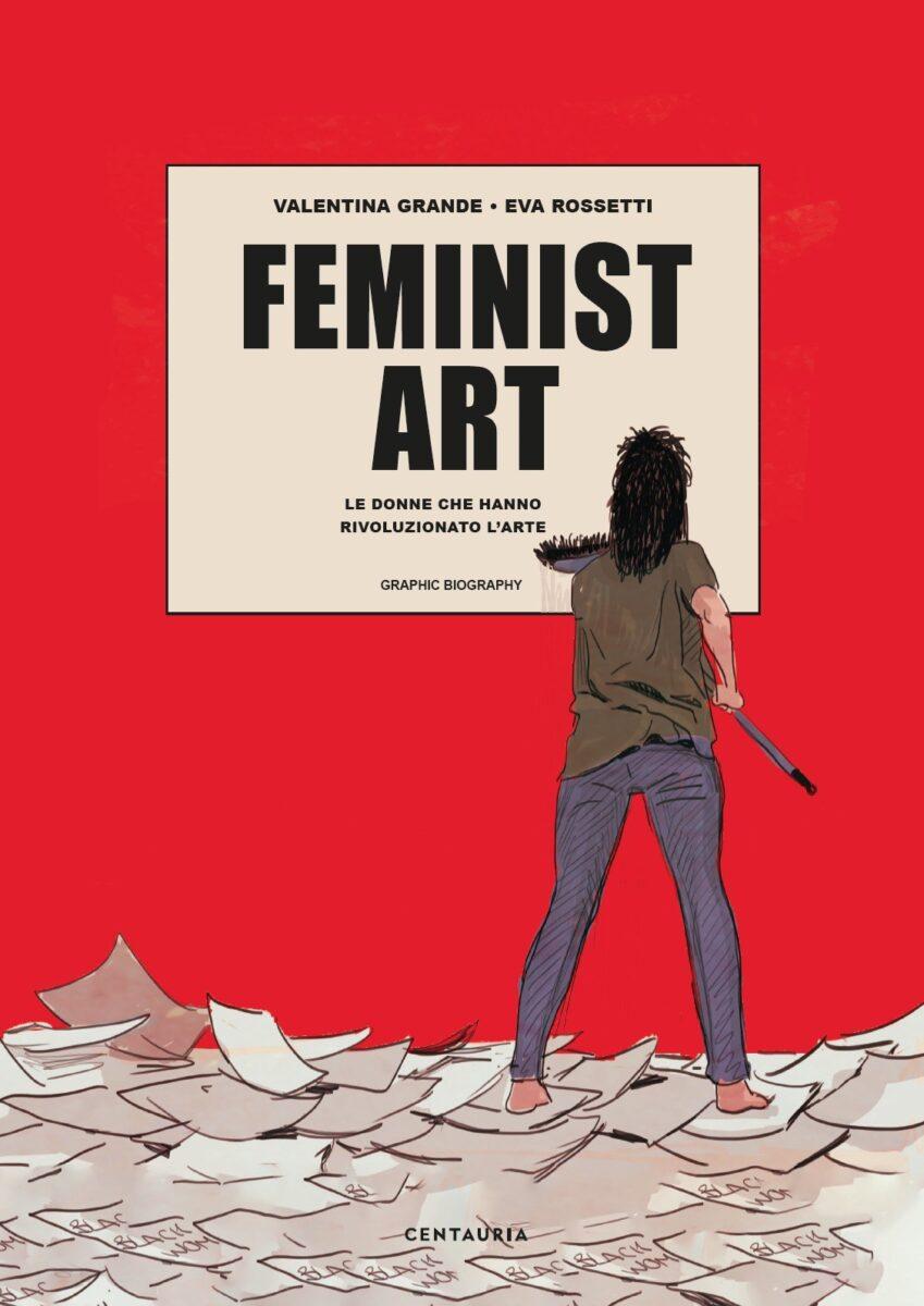 Feminist art è la nuova graphic novel firmata Centauria Libri