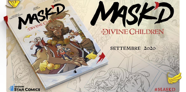 "Esce domani la graphic novel ""MASK'D – THE DIVINE CHILDREN"""
