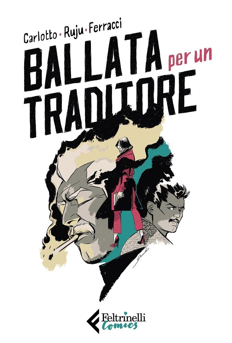 """Presentazione di """"Ballata per un traditore"""", il graphic novel di Massimo Carlotto e Pasquale Ruju"""