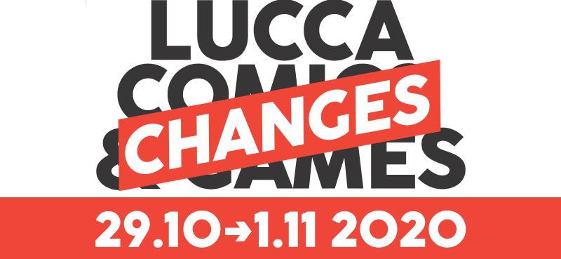 Lucca Comics edizione 2020: Lucca ChanGes