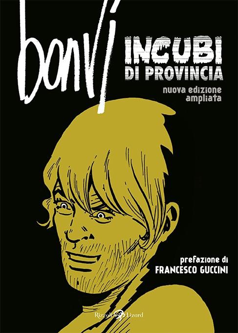 Incubi di Provincia, la raccolta di fumetti brevi di Bonvi, è in libreria