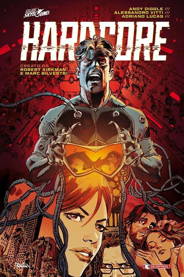 HARDCORE: il fumetto d'azione secondo Robert Kirkman e Marc Silvestri