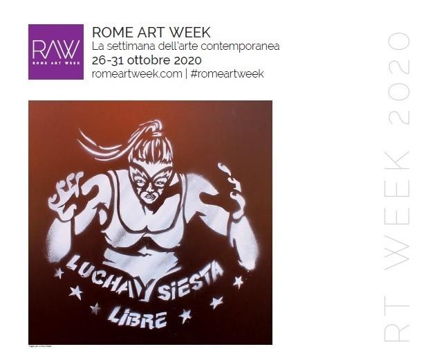 Lucha y Crea: Lucha y Siesta alla Roma Art Week