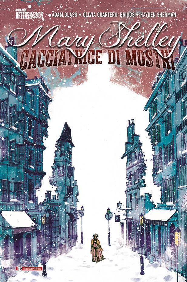 La graphic novel MARY SHELLEY – CACCIATRICE DI MOSTRI esce giovedì 5 novembre