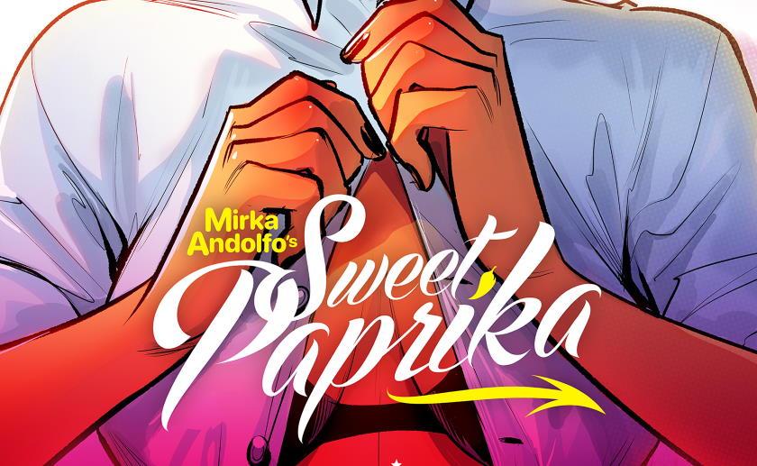 Sweet Paprika di Mirka Andolfo diventa un fumetto