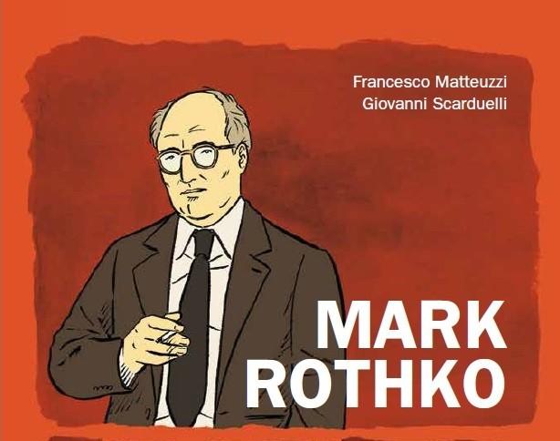 """Anteprima: """"Mark Rothko"""" di Francesco Matteuzzi e Giovanni Scarduelli (Centauria)"""