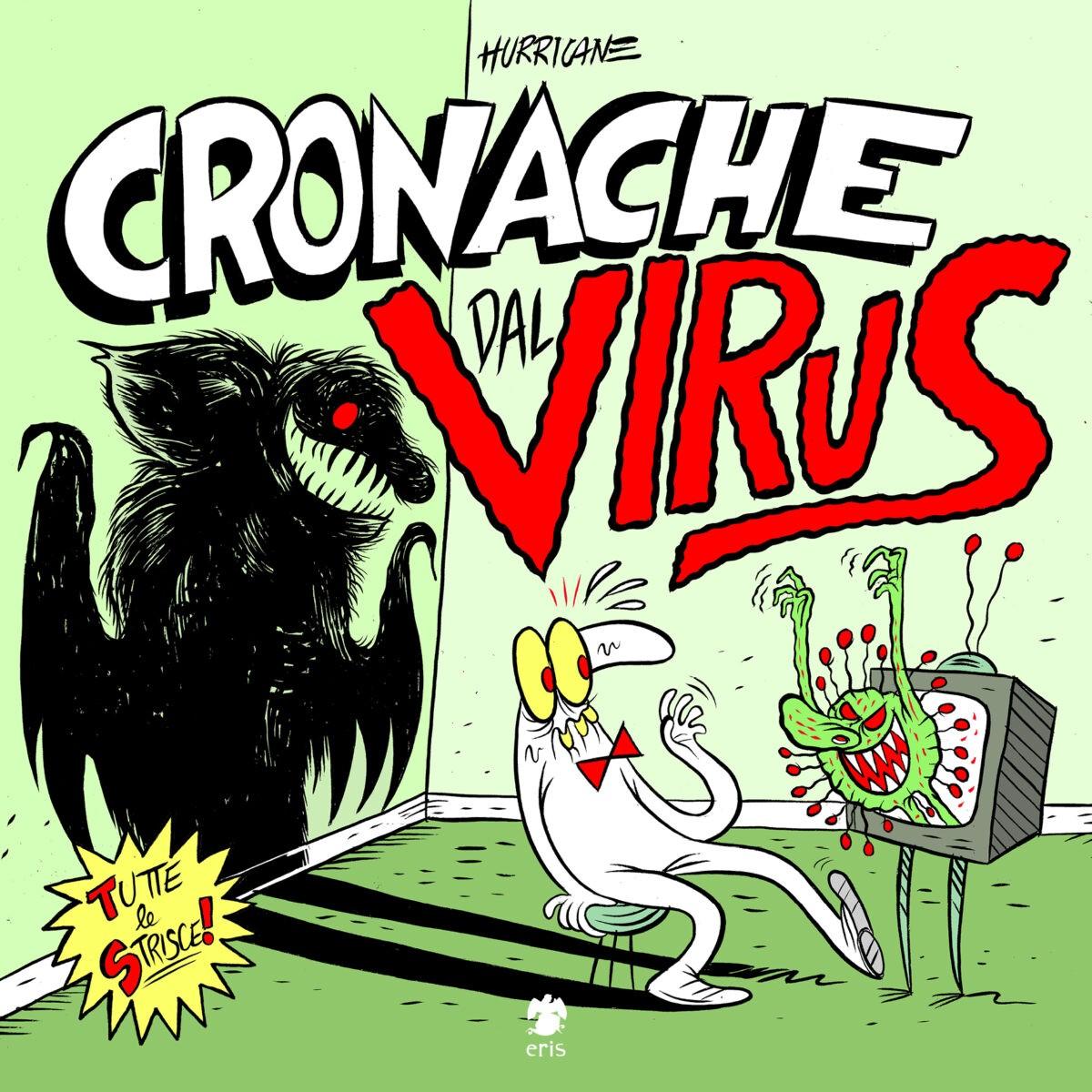 Da Eris Edizioni: Cronache dal Virus la raccolta delle strisce di Hurricane