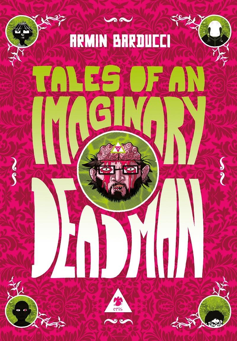 Eris Edizioni presenta Tales of an Imaginary Deadman, il nuovo fumetto di Armin Barducci