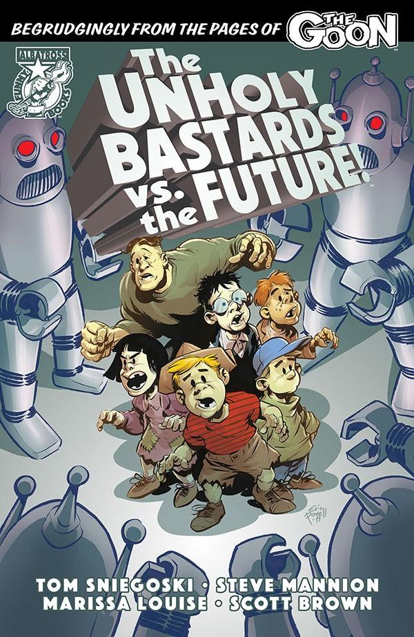 Unholy Bastards vs. The Future