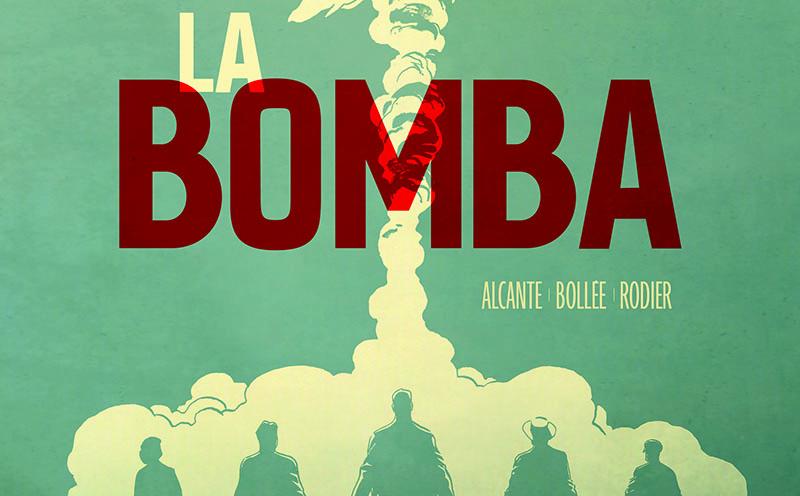 "La Bomba: la vera storia dei ""Dottor Manhattan"""