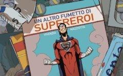 One Shot: Un altro fumetto di supereroi (Salvatore Vivenzio, Francesco Mazziotta)
